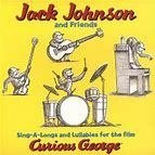 Jack Johnson 2006 - Singalongs and Lullabies for the Film Curious George - Pen-Drive vendido separadamente. Na compra de 15 Álbuns de sua preferência  o Pen-Drive 16GB será cortesia. - comprar online