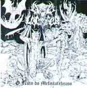 Ave Lucifer (BRA) - O fruto Do Mefistofelismo