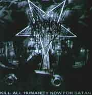 The True Dark Lord (BRA) - Kill All humanity Now For Satan