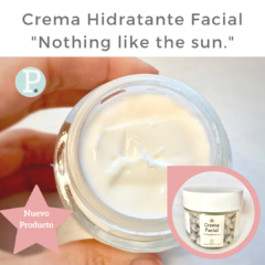 "Crema Facial - Día ""Nothing like the Sun"""