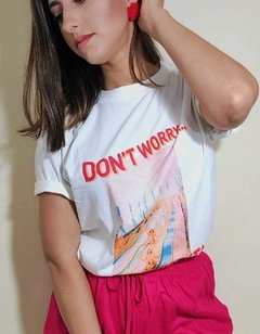 T-shirt Don't worry