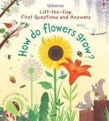 HOW DO FLOWERS GROW? - Usborne Lift the flap