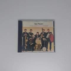 Cd - The Pogues - If I Should Fall From Grace With God