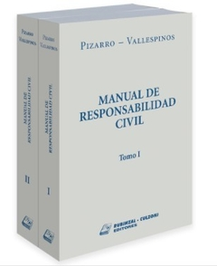 PIZARRO / VALLESPINOS - MANUAL DE RESPONSABILIDAD CIVIL 2 Ts