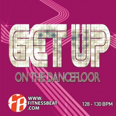 Get Up On The Dancefloor 128-130 bpm - buy online