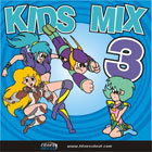 Kids Mix 3 140-159 bpm