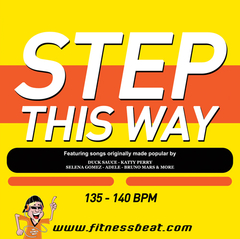 Step This Way 135-140 bpm