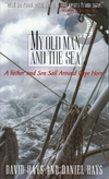 MY OLD MAN AND THE SEA - David Hays, Daniel Hays