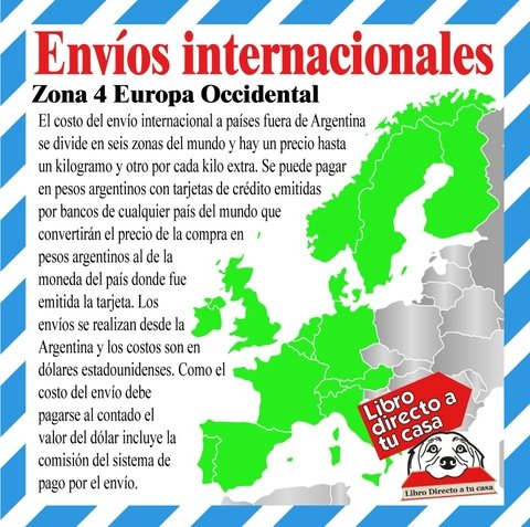 Zona 4 Europa Occidental Por cada kilogramo extra U$S