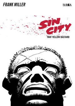SIN CITY 04:THAT YELLOW BASTARD