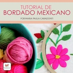 PROMO Tutorial-ON LINE-bordado Mexicano + Kit de 3 bocetos - comprar online