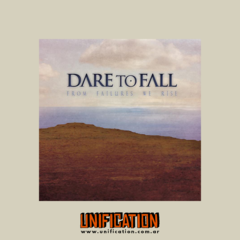 Dare To Fall - From Failures We Rise