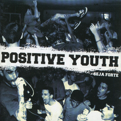 Positive Youth - Seja Forte