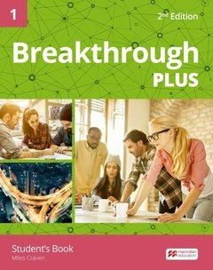 BREAKTHROUGH PLUS 1 - STUDENT S BOOK - SECOND EDITION
