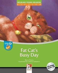 FAT CAT'S BUSY DAY - HELBLING YOUNG READERS - LEVEL 1 - BOOK WITH AUDIO-CD