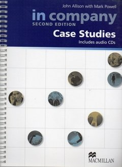 IN COMPANY CASE STUDIES - BOOK WITH AUDIO CD (2) - SECOND EDITION