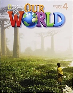 OUR WORLD 4 - STUDENT'S BOOK WITH CD-ROM - AMERICAN ENGLISH
