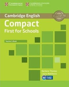 Compact First For Schools - Teacher's Book
