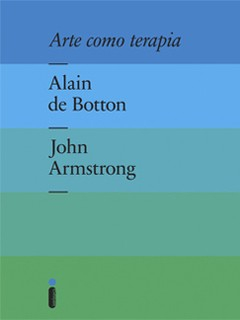 Arte como terapia - Alain de Botton