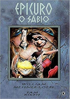 EPICURO, O SÁBIO - William Messner Keith, Sam^Loebs