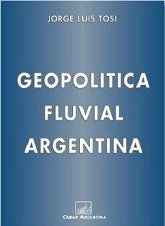 Geopolítica fluvial argentina