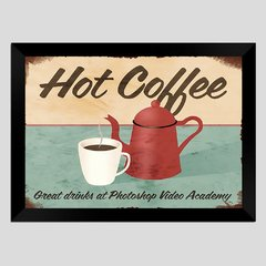 Quadro Decorativo Hot Coffee na internet