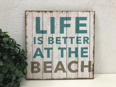 Placa Decorativa Praia Mar Life Is Better At The Beach
