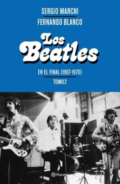Los Beatles - En el final (1967 - 1970) - Tomo 2