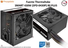Fuente Thermaltake  Smart 430w (spd-0430p) 80 Plus