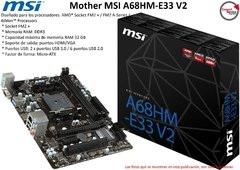 Mother Msi A68hm-e33 V2 Ddr3 Micro Atx Socket Fm2+
