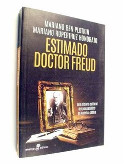 Ben Plotkin Ruperthuz Honorato - Estimado Doctor Freud