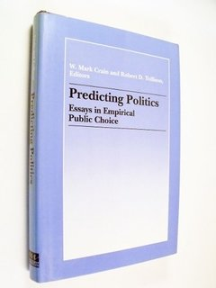 Crain Tollison Predicting Politics Empirical Public Choice