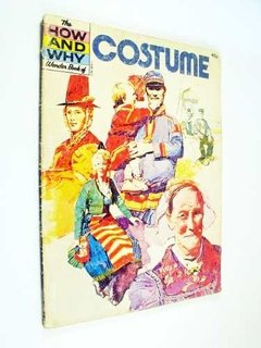 Margaret Smith - The How And Why Wonder Book Of Costume (en inglés)