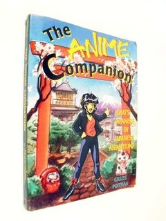 Gilles Poitras - The Anime Companion (en Inglés)